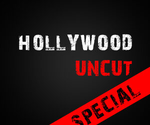 Hollywood Uncut // Special