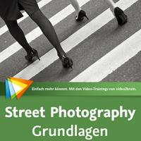 Street Photography Grundlagen